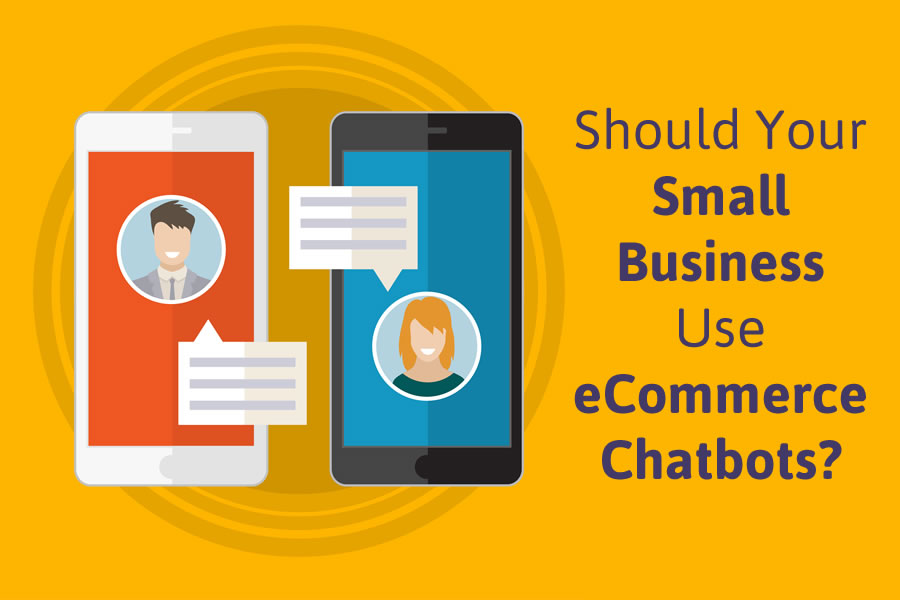 How Chatbots Can Be A Smart Choice In E-commerce