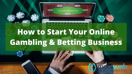 Tech me News, Technology News, Latest Gadgets News Tech me News, Technology News, Latest Gadgets News How to Start Your Online Gambling & Betting Business