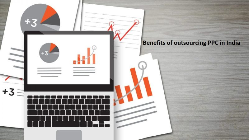Benefits of outsourcing PPC in India