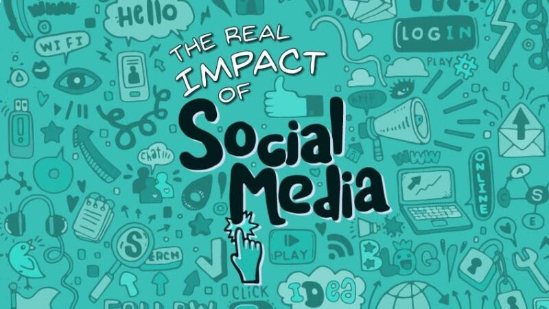 Social Media Impacts On Our Well-being And Life